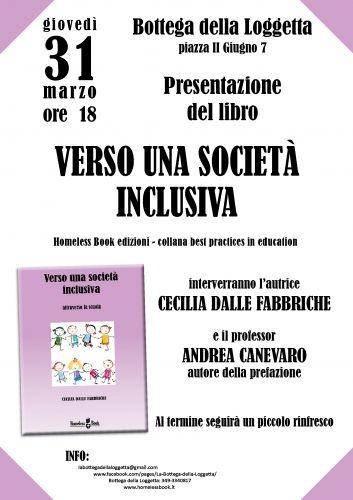 Verso una societù inclusiva - 31 marzo - Presentazione con Andrea Canevaro